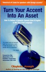 Turn Your Accent Into An Asset - How To Deliver A Dynamic Speech Even If English Is Not Your First Language