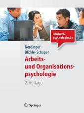 Arbeits- und Organisationspsychologie (Lehrbuch mit Online-Materialien): Ausgabe 2