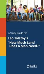 A Study Guide for Leo Tolstoy's