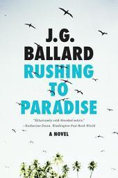 Rushing to Paradise: A Novel