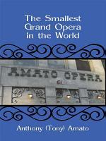 The Smallest Grand Opera in the World