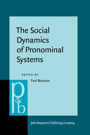The Social Dynamics of Pronominal Systems