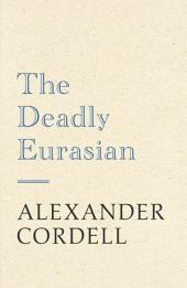 The Deadly Eurasian