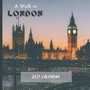 A Walk in London 2021 Calendar PDF