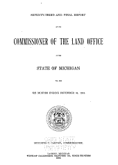 Final Report of the Commissioner of the Land Office of the State of Michigan for the Six Months Ending