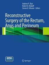 Reconstructive Surgery of the Rectum, Anus and Perineum