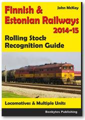 Finnish and Estonian Railways - Rolling Stock Recognition Guide 2014-2015