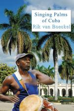 Singing Palms of Cuba