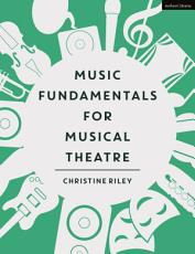 Music Fundamentals for Musical Theatre PDF