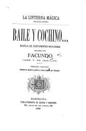 Baile y cochino ...: novela de costumbres mexicanas