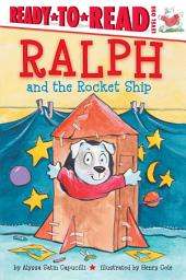 Ralph and the Rocket Ship: With Audio Recording