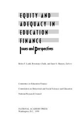 Equity and Adequacy in Education Finance: Issues and Perspectives