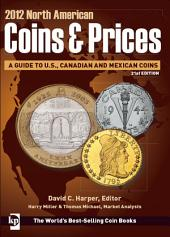 2012 North American Coins & Prices: Edition 21