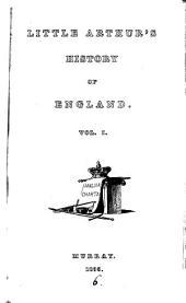 Little Arthur's History of England: Volume 1