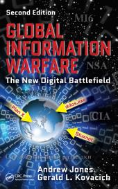 Global Information Warfare: The New Digital Battlefield, Second Edition, Edition 2