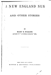 A New England Nun: And Other Stories