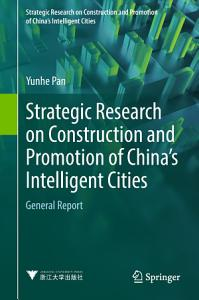 Strategic Research on Construction and Promotion of China s Intelligent Cities