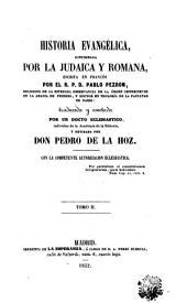 Historia evangélica: confirmada por la judaica y romana