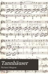 Tannhäuser: opera in three acts