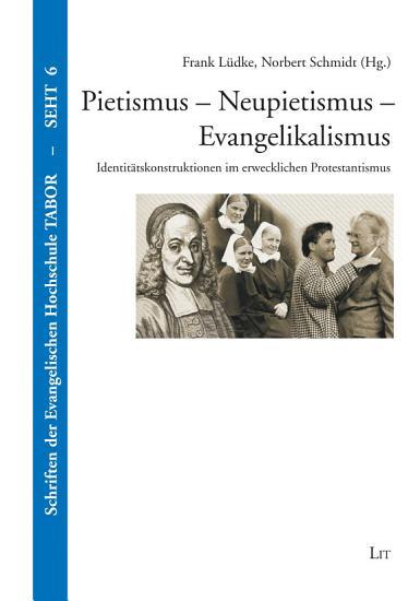 Pietismus   Neupietismus   Evangelikalismus PDF