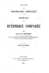 Études de grammaire comparée ...: Essai de rythmique comparée
