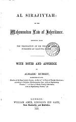 Al Sirajiyyah; Or, the Mahommedan Law of Inheritance
