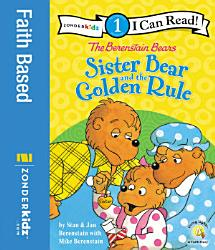 The Berenstain Bears Sister Bear and the Golden Rule PDF