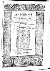Liber Canonis, De Medicinis cordialibus, et cantica. Cum castigationibus Andreae Alpago, una cum eiusdem nominum arabicorum interpretatione (etc.)