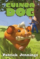 Guinea Dog: Volume 1