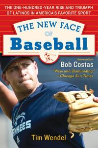The New Face of Baseball PDF
