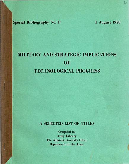 Military and Strategic Implications of Technological Progress PDF