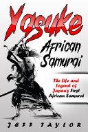 Yasuke (African Samurai)