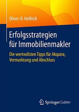 Erfolgsstrategien f  r Immobilienmakler PDF