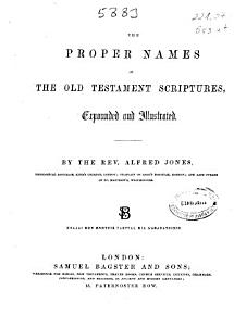 The Proper Names of the Old Testament Scriptures Expounded and Illustrated PDF