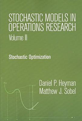 Stochastic Models in Operations Research  Stochastic optimization PDF