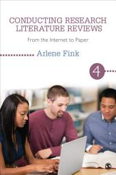 Conducting Research Literature Reviews: From the Internet to Paper, Edition 4