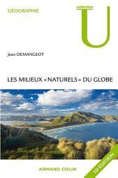 """Les milieux """"naturels"""" du globe"""