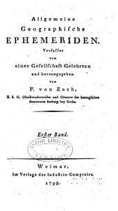 Allgemeine geographische Ephemeriden: Band 1
