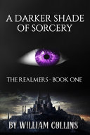 A Darker Shade of Sorcery