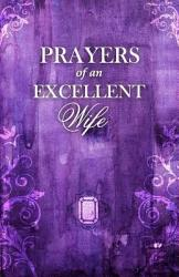 Prayers Of An Excellent Wife Book PDF