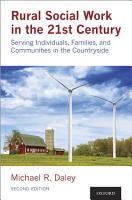 Rural Social Work in the 21st Century PDF