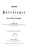 Grundriss der Patrologie oder der   ltern christlichen Liter  rgeschichte PDF