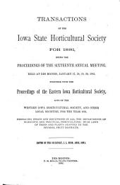 Transactions of the Iowa State Horticultural Society for ...: Volume 16