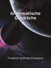 Grammatische Gespr?che
