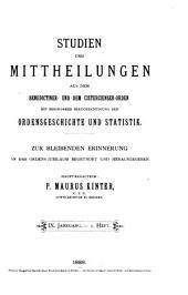 Studien und Mittheilungen aus dem Benedictiner- und Cisterzienser-Orden ...: Band 9