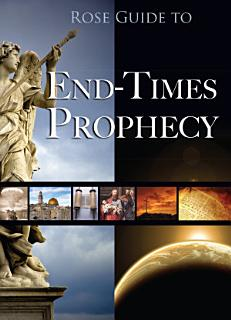 Rose Guide to End Times Prophecy Book