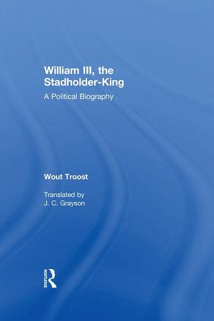 William III  the Stadholder King