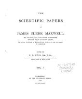 The Scientific Papers of James Clerk Maxwell ...