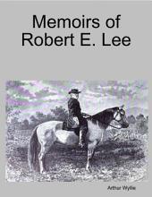 Memoirs of Robert E. Lee
