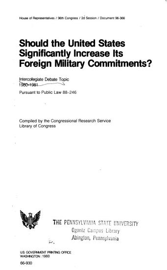 Should the United States Significantly Increase Its Foreign Military Commitments  PDF